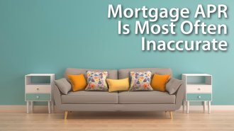 Mortgage APR Is Most Often Inaccurate
